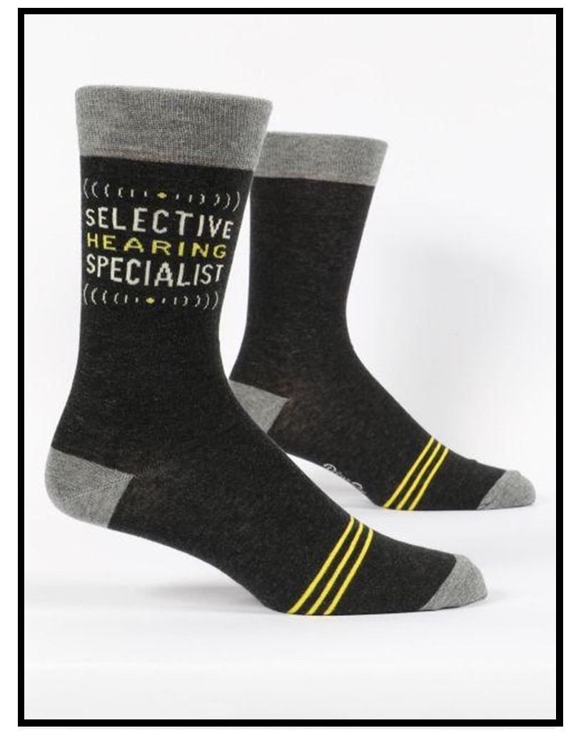 Image of a pair of socks that say selective hearing specialist